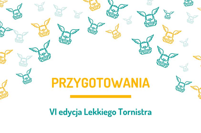 Przygotowania do VI edycji Lekkiego Tornistra